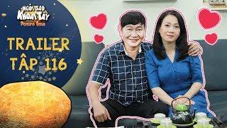 Ngôi sao khoai tây | trailer tập 116: Ông Sang và vợ thắm thiết tình nồng sau khi đi chữa trị tâm lý