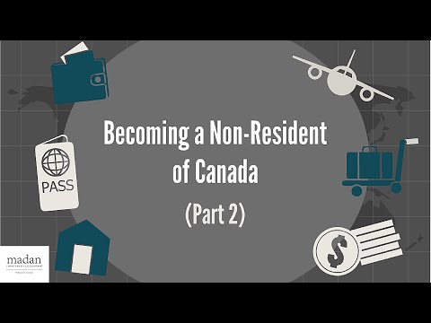 Becoming a Non-Resident of Canada (Part 2)