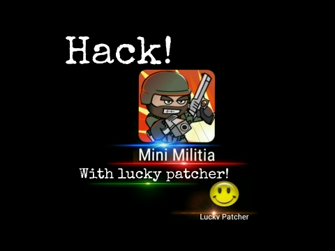How to Hack Mini Militia 3.0.136 with Lucky Patcher[with all new guns] [without root]
