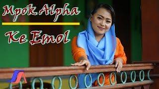Nina Mpok Alpa - Ke Emol  ( Official Music Video )