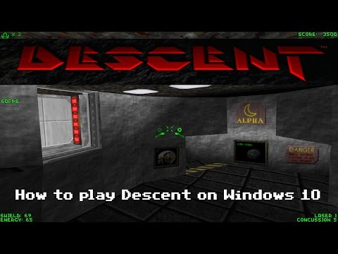 How to play Descent on Windows 10