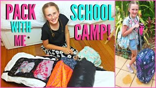 Pack With Me for Camp | School Camp!