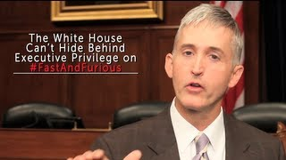 White House Can't Hide Behind Executive Privilege on Fast & Furious
