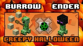 Creepy Halloween - Burrowing, Ender Creeper Sharpdressedguy