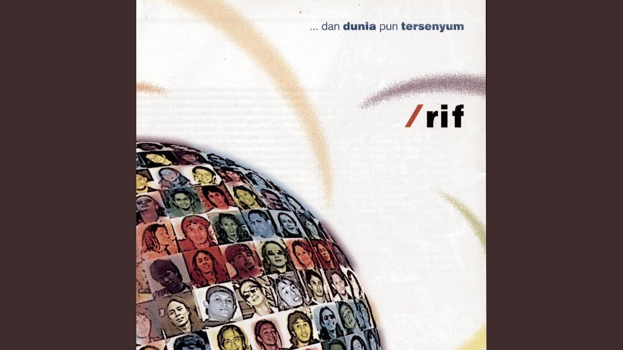 Download /Rif - Beri Dunia Senyuman MP3 Gratis