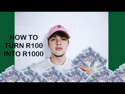How To Make Money In South Africa | R100 into R1000