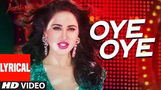 OYE OYE  Lyrical  Video Song | AZHAR | Emraan Hashmi, Nargis Fakhri, Prachi Desai DJ Chetas