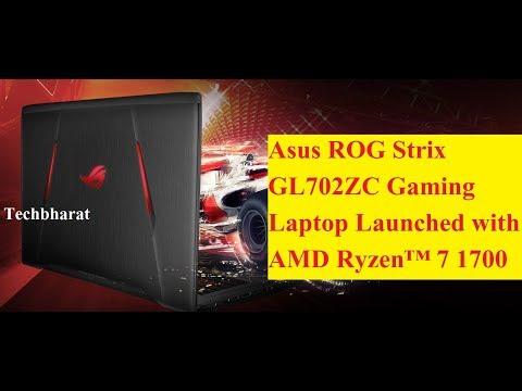 Asus ROG Strix GL702ZC Gaming Laptop with 8 Core Ryzen 7 1700 (Hindi)