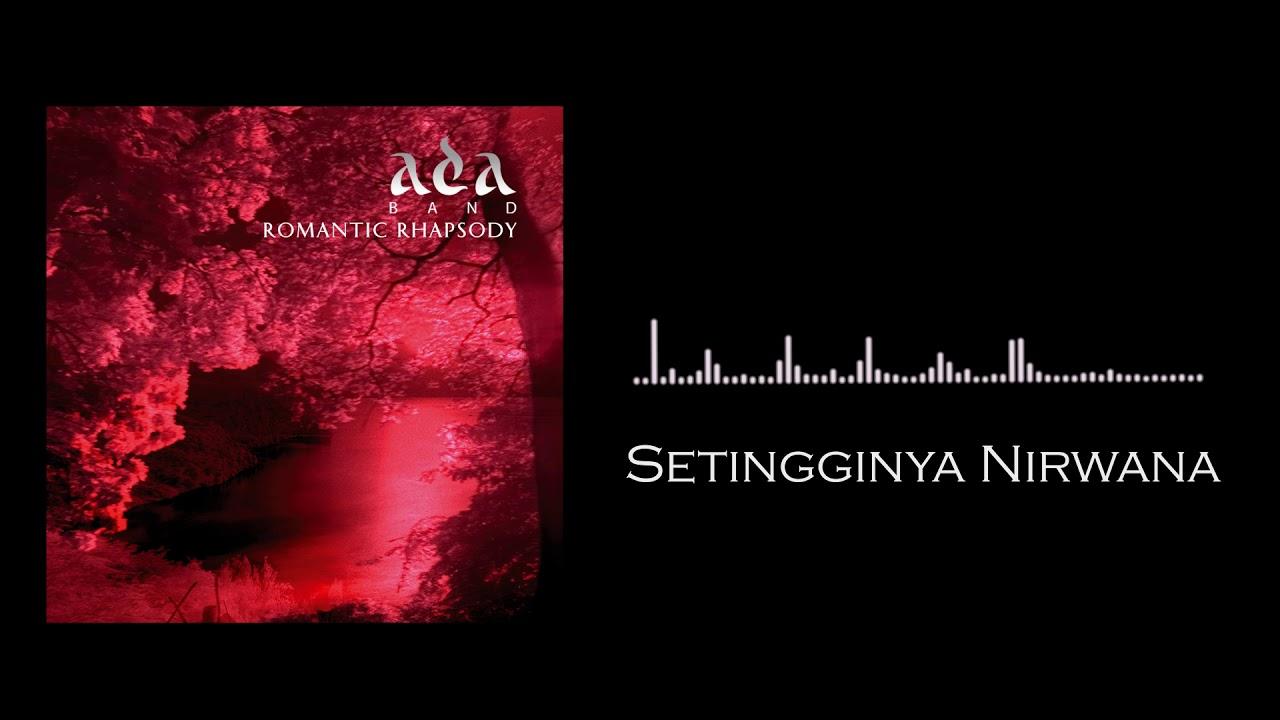 ADA Band - Setingginya Nirwana