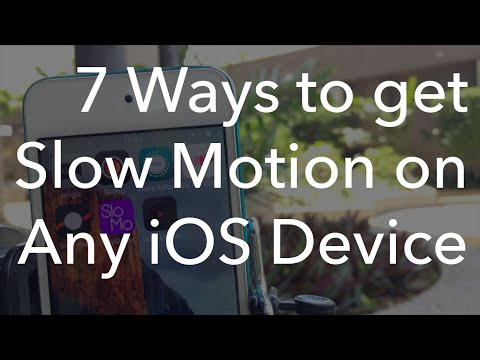 7 Ways to get Slow Motion on any iOS Device 2016