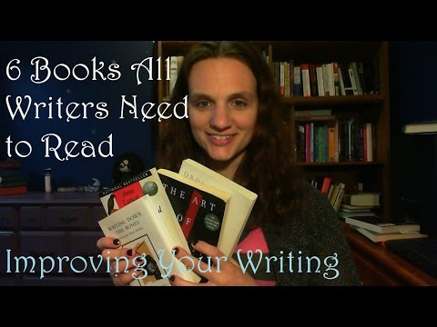 Improving Your Writing | 6 Books All Writers Should Read