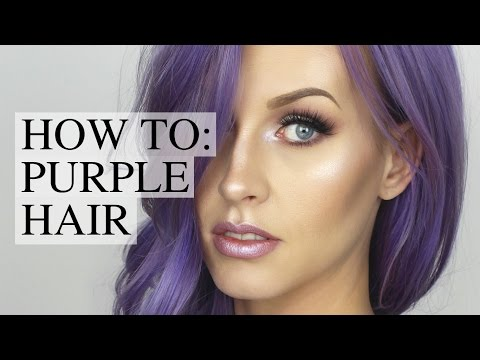 HOW TO: DYE YOUR HAIR PURPLE