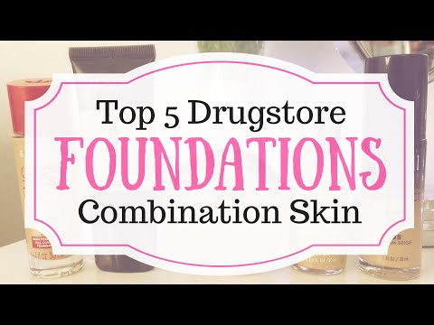 Top 5 Drugstore Foundations for Combination Skin