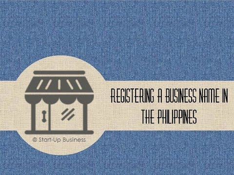 Start-UP Business: How to Register a business name in the philippines