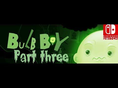 Bulb boy walkthrough #3 (Nintendo switch)