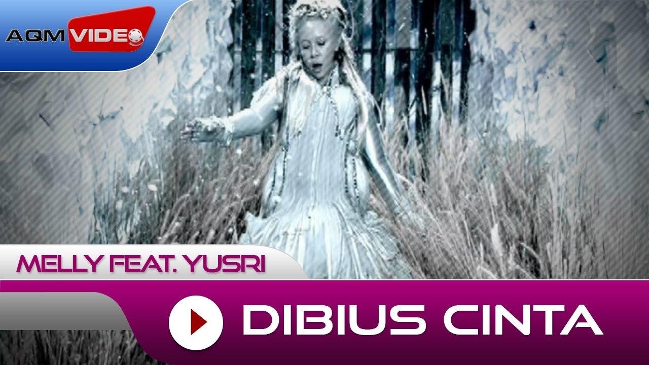 Melly Goeslaw & Yusry - Dibius Cinta (feat. Yusry)