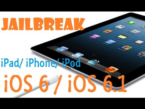 Jailbreak iOS 6/iOS 6.1(untethered)Evasi0n  - iPhone 4S & 5 /iPad 3rd & 4th gen /iPod touch 4g 5g