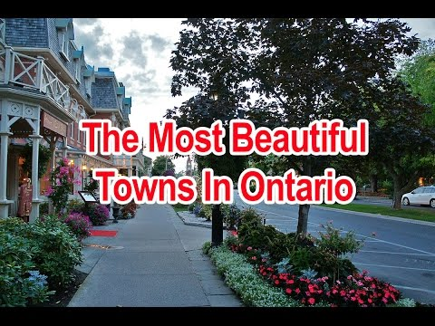 The Most Beautiful Towns In Ontario