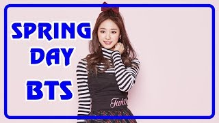 HOW WOULD TWICE SING BTS - SPRING DAY