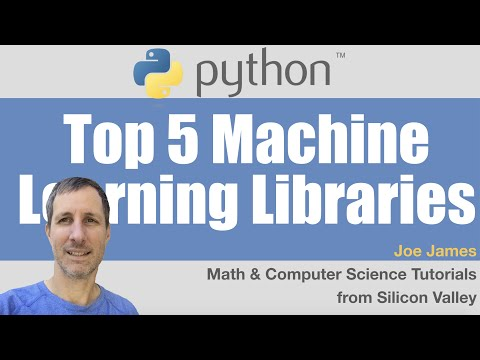 Python: Top 5 Machine Learning Libraries