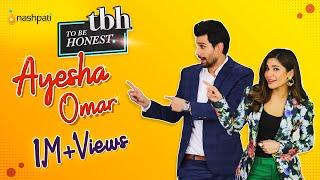 Ayesha Omar | To Be Honest | Full Episode | foodpanda | Nashpati Prime