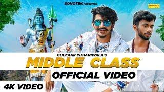 Gulzaar Chhaniwala | MIDDLE CLASS | LAtest Haryanvi New Song 2020 | Sonotek Live