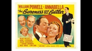 The Baroness And The Butler (1938) William Powell  And Annabella