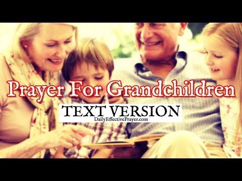 Prayer For Grandchildren - Prayers For Your Grandkids (Text Version - No Sound)
