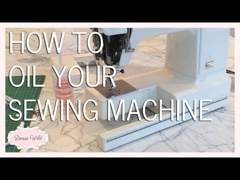 SEWING HOW-TO: Oil Your Sewing Machine