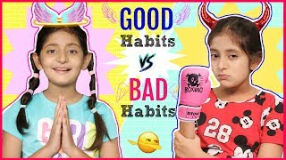GOOD Habits vs BAD Habits | #Fun #Sketch #RolePlay #MyMissAnand