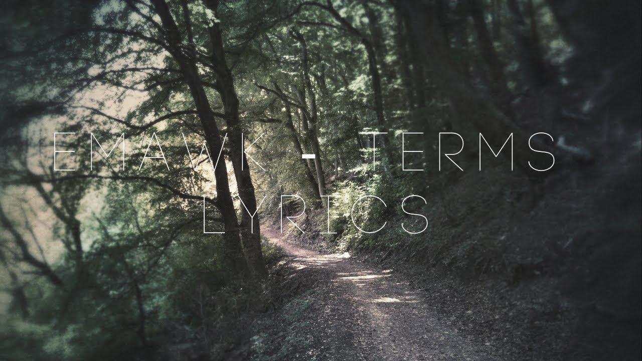 emawk - terms (Lyrics / Lyric Video)