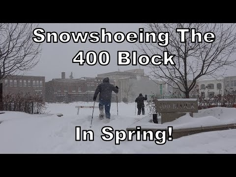 Snowshoeing the 400 Block on the 26th Day of Spring!