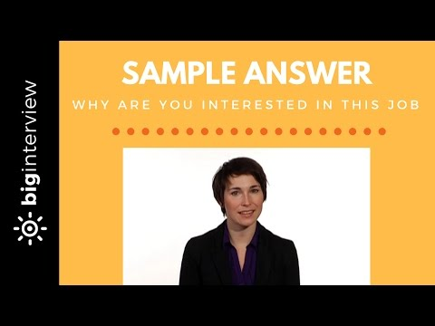 Why Are You Interested In This Job - Sample Answer