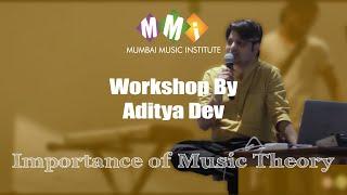 Importance of Music Theory | Aditya Dev | Music Production || Part 6 || Master Class |