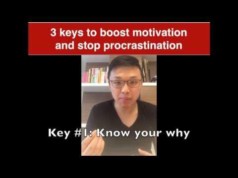 3 keys to boost motivation and end procrastination