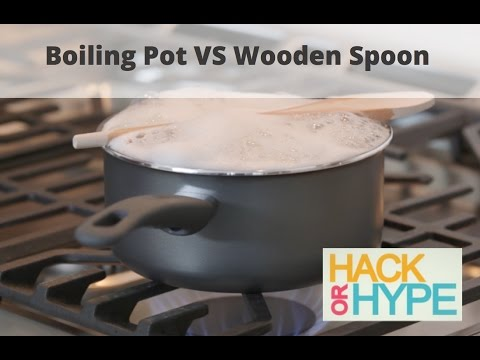 Hack or Hype: Boiling Pot VS Wooden Spoon