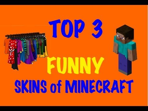 Minecraft Skins - Top 3 Funny Skins Of Minecraft