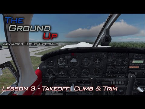 Flight Simulator Advanced Tutorials | Takeoff, Climbs and Level Flight | Lesson 3
