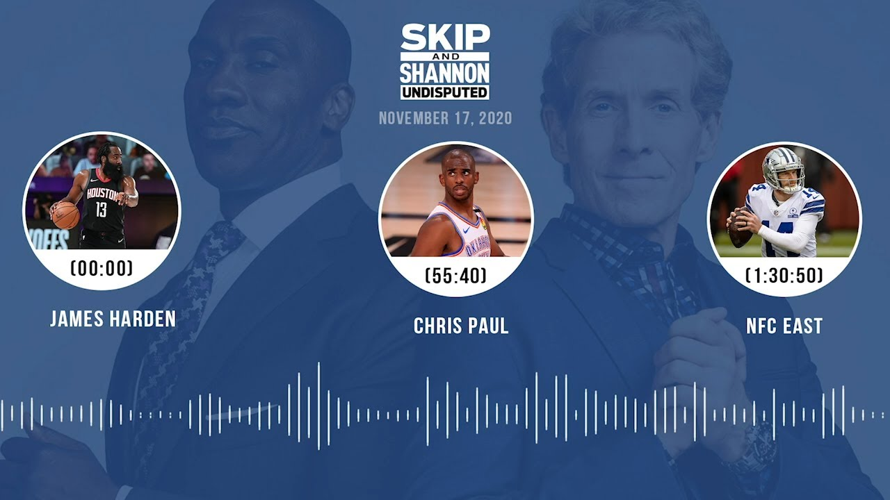 James Harden, Chris Paul, NFC East (11.17.20) | UNDISPUTED Audio Podcast