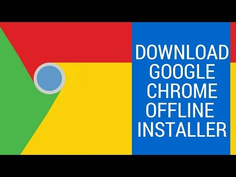 How To Download Google Chrome Offline Installer [Latest Version]