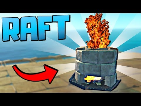 BUILDING THE FLAMING FURNACE AND CRAFTING AMAZING NEW ITEMS - Raft Gameplay