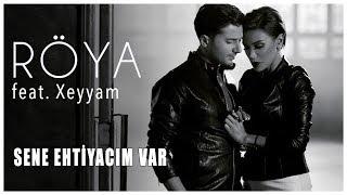 Röya feat. Xeyyam - Sene Ehtiyacim Var Söz & Musiqi: Murad Arif Aranjiman: Reşad Bağırov Rejıssor: Mujdat Küpşi  http://www.royaofficial.com https://twitter.com/RoyaOfficial https://plus.google.com/+RoyaOfficial https://www.facebook.com/RoyaOfficial  -----------  Sənə  ehtiyacım var  Sənli  gecələrimin  həsrətini  yaşayıb Yastıgıma  yağan  damla  damla  göz  yaşlarımda Sənin  adını  yazıb Gecələrin  adı  yox , gecələrin  qaranlıq Yalvarıram  sənə  heç olmasa  bircə  dəqiqə Yuxuma  gəl   bir  anlıq                              Nəqarət  Səni  düşündüyüm  qədər  heç kəsi  düşünmədim. Səni  axtardığım  qədər  heç  kəsi  axtarmadım. Sənə  vurulduğum  qədər  heç  vaxt  aşiq  olmadım. Sən  bir  başqasan  yar, sənə  ehtiyacım var   Yağışın  nəğməsini  duya  bilən  ürəklər Yarı  düşünməyi  qadağan  etsəkdə  biz  əvvəl Sözə  baxmaz  ürəklər Ürəyim  səni  istər ,səni  istər  səbəbsiz Yalvarıram  sənə  heç olmasa  yuxularımda Yanıma  gəl  xəbərsiz