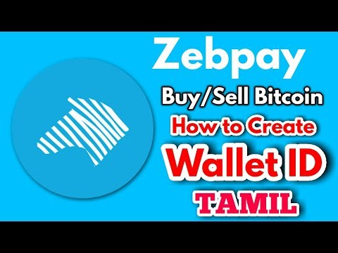 How to Open Zebpay Bitcoin Wallet ID in Tamil