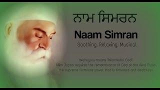 Waheguru Naam Simran, Meditation, Soothing and very Relaxing   Musical Naam Simran