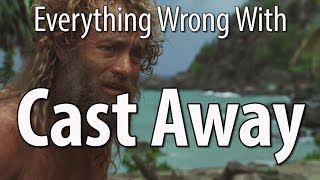 Everything Wrong With Cast Away In 14 Minutes Or Less