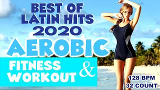 Best Of Nonstop Latin Hits 2020 Workout Collection for Fitness & Workout  128 Bpm / 32 Count
