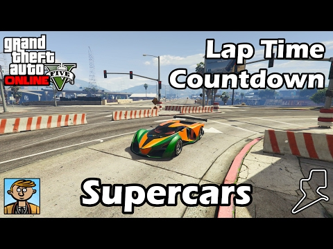 Fastest Supercars (2017) - GTA 5 Best Fully Upgraded Cars Lap Time Countdown
