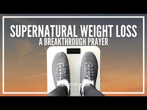 Prayer For Supernatural Weight Loss - Weight Loss Prayer