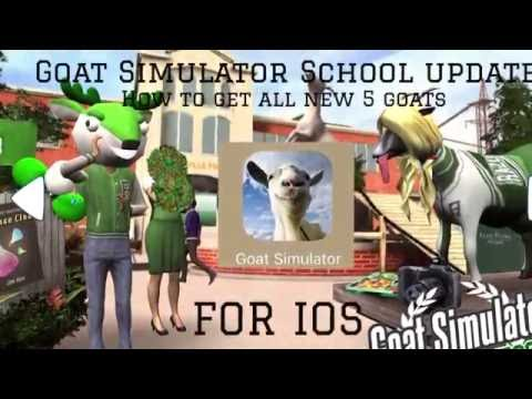 Goat Simulator School Update (How to get all the new goats) FOR IOS
