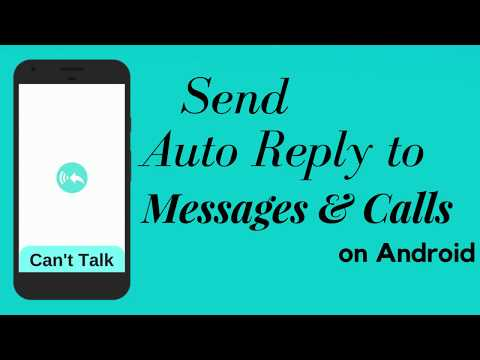 How To Send an Auto Reply to Messages and Calls on Android